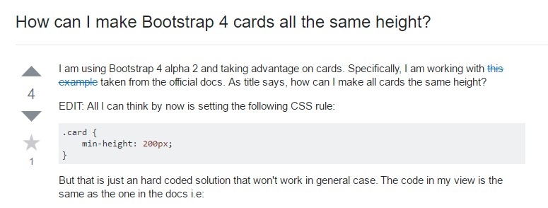 Insights on  precisely how can we  develop Bootstrap 4 cards just the  exact same  height?